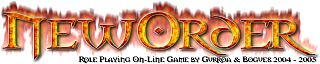 NewOrder™ Logo 320x64 (c) GurroaRole Playing On-Line Game by Gurroa & Bogues 2004 - 2007